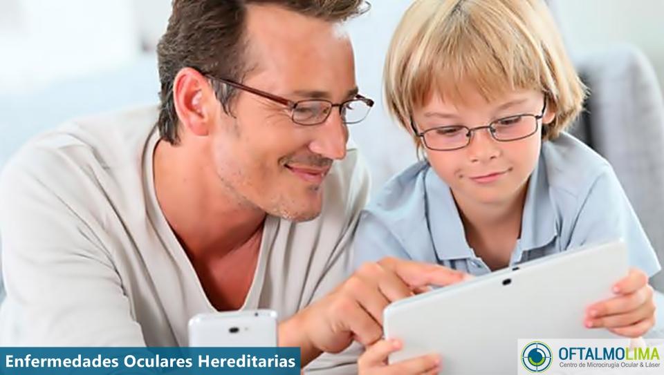 Enfermedades oculares hereditarias: tipos y prevención