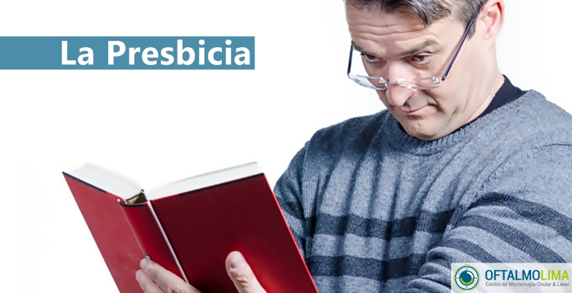 La Presbicia: causas, síntomas y tratamiento